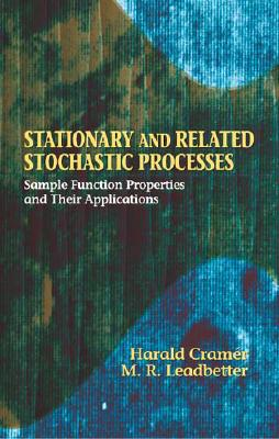 Stationary And Related Stochastic Processes: Sampl, Cramer, Harald