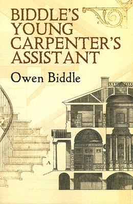 Image for Biddle's Young Carpenter's Assistant