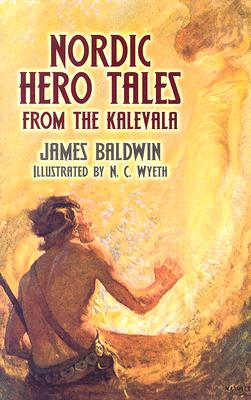 Image for Nordic Hero Tales from the Kalevala