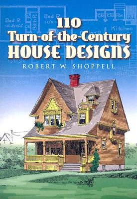Image for 110 Turn-of-the-Century House Designs (Dover Architecture)
