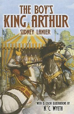The Boy's King Arthur (Dover Storybooks for Children), Sidney Lanier