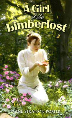 A Girl of the Limberlost, Stratton-Porter, Gene