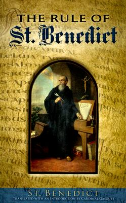 The Rule of St. Benedict (Dover Books on Western Philosophy)