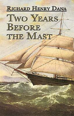 Image for Two Years Before the Mast: A Personal Narrative (Dover Maritime)