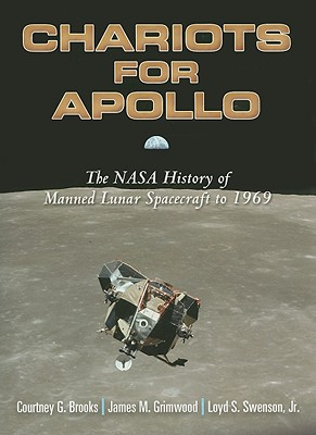 Image for Chariots for Apollo: The NASA History of Manned Lunar Spacecraft to 1969 (Dover Books on Astronomy)