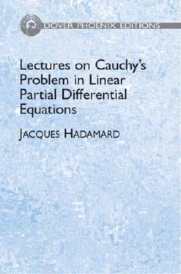 Image for Lectures on Cauchy's Problem in Linear Partial Differential Equations (Dover Phoenix Editions)