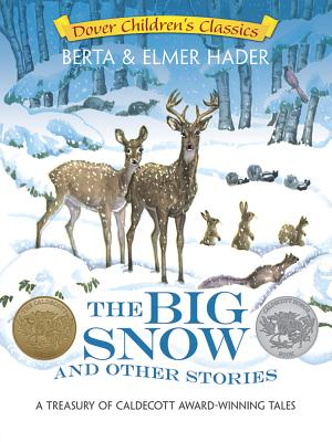 Image for The Big Snow and Other Stories: A Treasury of Caldecott Award Winning Tales