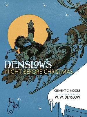 Denslow's Night Before Christmas, Clement Clarke Moore, W. W. Denslow