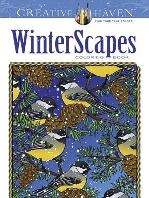Image for Creative Haven WinterScapes Coloring Book (Creative Haven Coloring Books)