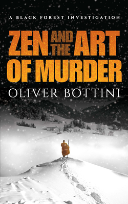 Image for Zen and the Art of Murder: A Black Forest Investigation