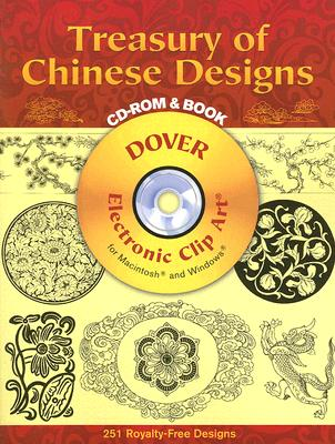Treasury of Chinese Designs CD-ROM and Book (Dover Electronic Clip Art)