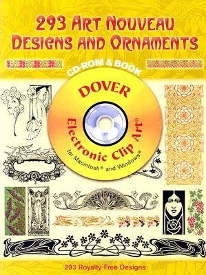 Image for 293 Art Nouveau Designs and Ornaments (Dover Electronic Clip Art) (CD-ROM and Book)