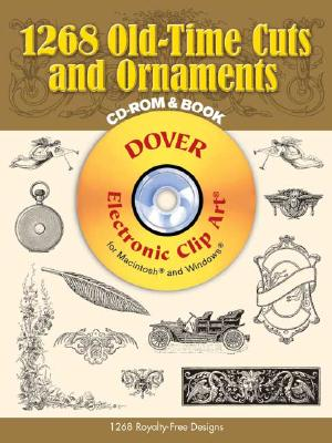 Image for 1268 Old-Time Cuts and Ornaments (Dover Electronic Clip Art) (CD-ROM and Book)