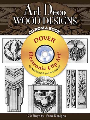 Image for Art Deco Wood Designs CD-ROM and Book (Dover Electronic Clip Art)