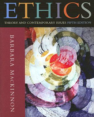 Image for Ethics: Theory and Contemporary Issues