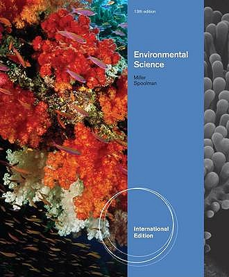 Environmental Science 13th Edition Low Cost Soft Cover IE Edition, G Tyler Miller, Spoolman