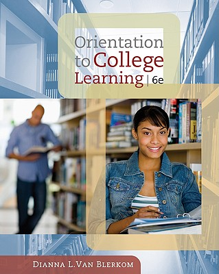 Orientation to College Learning, Van Blerkom, Dianna L.