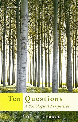 Image for Ten Questions: A Sociological Perspective