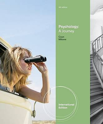 Psychology: A Journey 4th Edition Low Cost Soft Cover IE Edition, Dennis Coon, John O. Mitterer