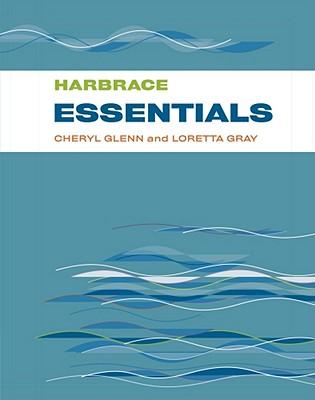 Harbrace Essentials, Cheryl Glenn, Loretta Gray