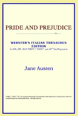 Image for Pride and Prejudice : Webster's Italian Thesaurus Editiion