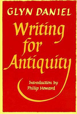 Image for Writing for Antiquity: An Anthology of Editorials from Antiquity