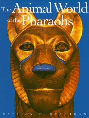 Image for The Animal World of the Pharaohs