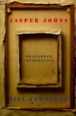 Image for JASPER JOHNS: Privileged Information