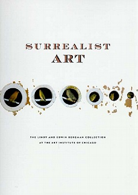 Image for Surrealist Art: The Lindy and Edwin Bergman Collection at the Art Institute of Chicago