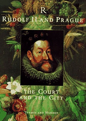 Image for Rudolf II and Prague: The Court and the City