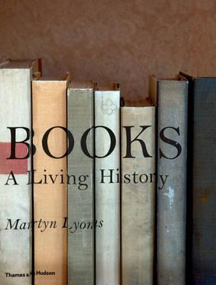 Image for Books: A Living History