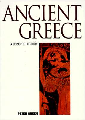 Image for Ancient Greece: A Concise History (Illustrated National Histories)