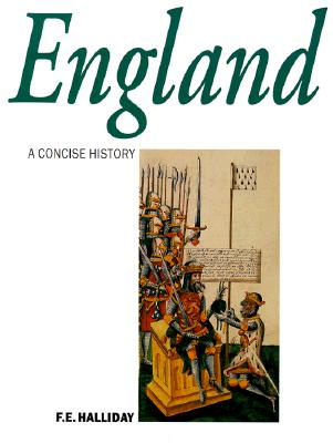 Image for A Concise History of England from Stonehenge to the Microchip (Illustrated National Histories)