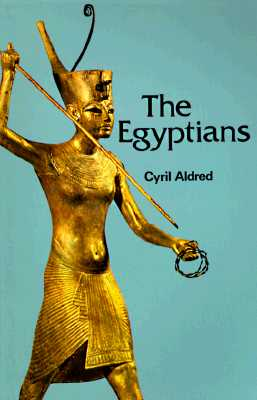 Image for The Egyptians (Ancient Peoples and Places Series)