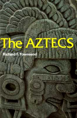 Image for The Aztecs (Ancient Peoples and Places (Thames and Hudson), V. 107.)