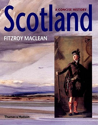 Scotland: A Concise History, Second Revised Edition, Fitzroy Maclean