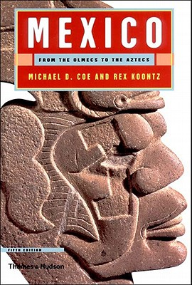 Image for Mexico: From the Olmecs to the Aztecs, Fifth Edition