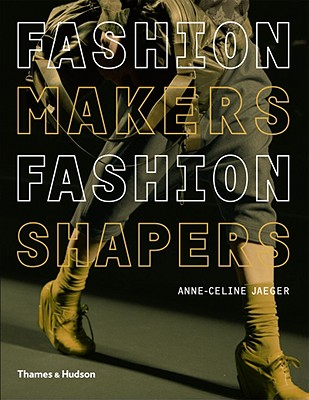 Image for Fashion Makers Fashion Shapers