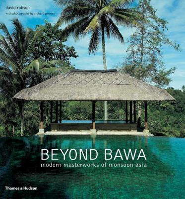 Image for Beyond Bawa: Modern Masterworks of Monsoon Asia