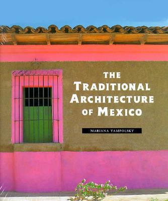 Image for TRADITIONAL ARCHITECTURE OF MEXICO