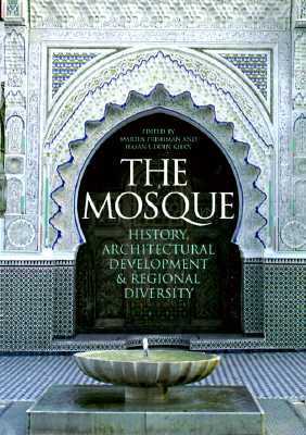 Image for The Mosque: History, Architectural Development & Regional Diversity