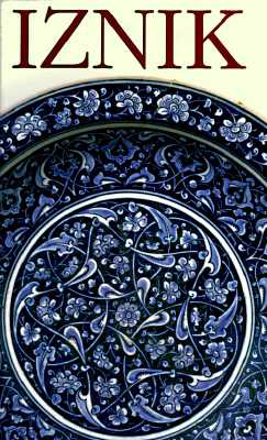 Image for Iznik: The Pottery of Ottoman Turkey