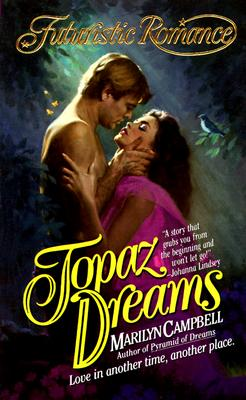 Topaz Dreams, Marilyn Campbell