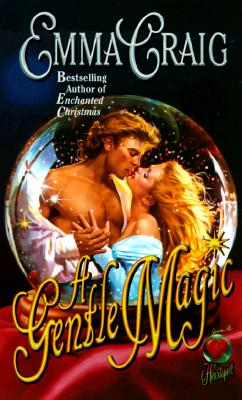 A Gentle Magic (Love Spell Romance), EMMA CRAIG