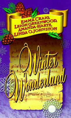 Winter Wonderland, Emma Craig, Leigh Greenwood, Amanda Harte, Linda O. Johnston