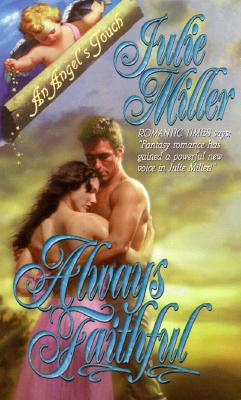 Image for Always Faithful (An Angel's Touch)