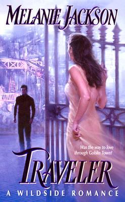 Traveler (Wildside Romance), MELANIE JACKSON