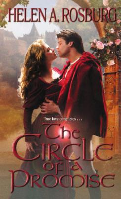 The Circle of a Promise, Helen A. Rosburg