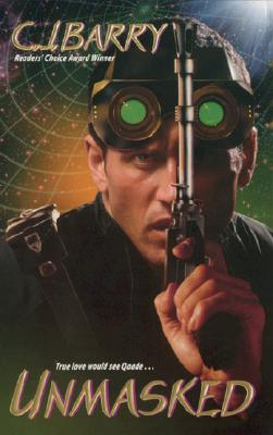 Unmasked (Futuristic Romance), C. J. Barry
