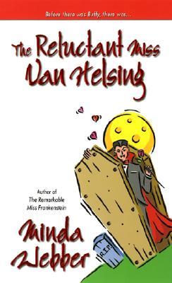 The Reluctant Miss Van Helsing, Minda Webber